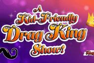 A Kid-Friendly Drag King Show