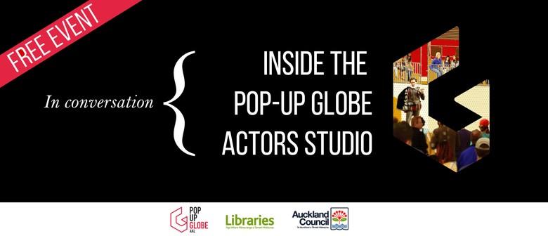 In Conversation: Inside the Pop-up Globe Actors Studio ...