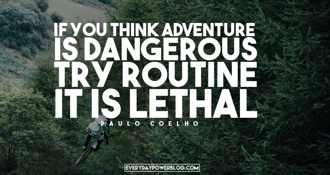 Paulo Coelho Quotes About adventure