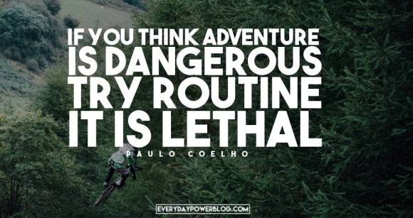 Paulo Coelho Quotes About adventure