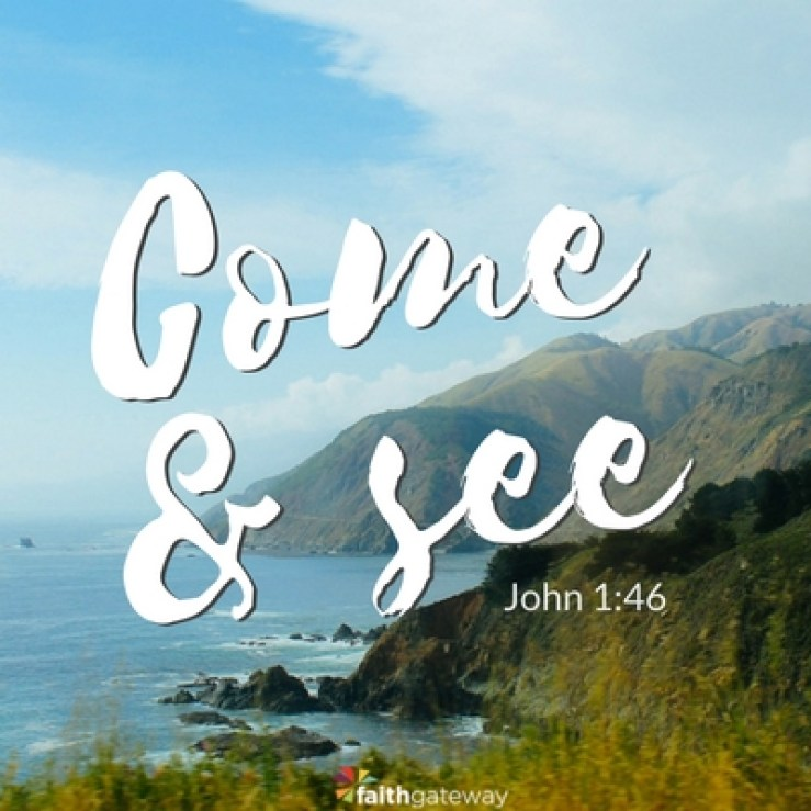 Come and See - FaithGateway
