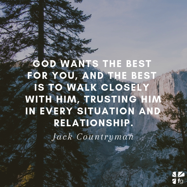 God wants the best for you