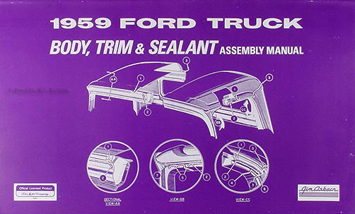 1959 Ford Pickup And Panel Truck Body, Trim & Sealant