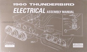 1960 Ford Thunderbird Electrical Assembly Manual Wiring