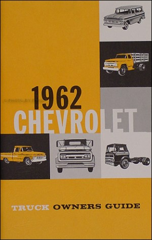 1962 Chevrolet Pickup & Truck Reprint Owner's Manual Package