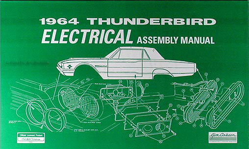 1964 Thunderbird Electrical Assembly Manual Wiring