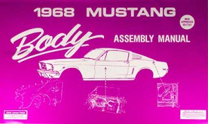 1968 Ford Mustang Chassis Assembly Manual Reprint