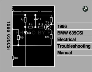 1986 BMW 635CSi Electrical Troubleshooting Manual