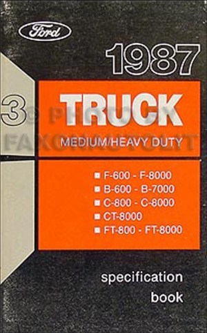 1987 Ford Truck (CAB) Foldout Wiring Diagram F600 F700 F800 F7000 F8000 FT800 FT900 FT8000