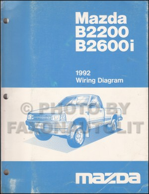 1992 Mazda B2200 B2600i Pickup Truck Wiring Diagram Manual