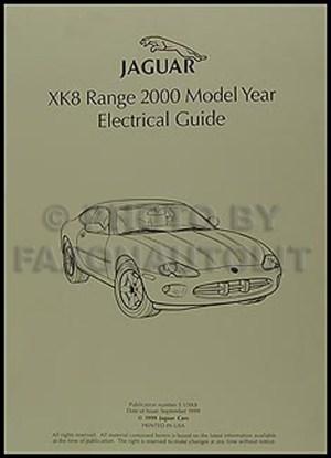 2000 Jaguar XK8 Electrical Guide Wiring Diagram Original