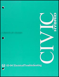 2004 Honda Civic Hybrid Electrical Troubleshooting Manual