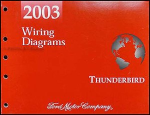 2003 Ford Thunderbird Wiring Diagram Manual Original