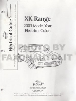 2003 Jaguar XK8 and XKR Electrical Guide Wiring Diagram