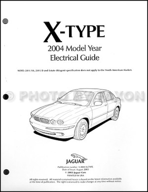 2004 Jaguar XType Electrical Guide Wiring Diagram