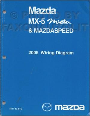 2005 Mazda MX5 Miata Mazdaspeed Wiring Diagram Manual