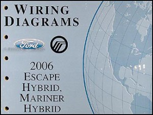2006 Ford Hybrid EscapeMariner Wiring Diagram Manual Original
