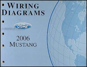 2006 Ford Mustang Wiring Diagram Manual Original