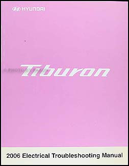 2006 Hyundai Tiburon Electrical Troubleshooting Manual Original