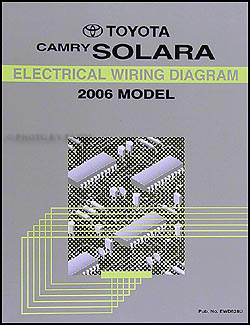 2006 Toyota Camry Solara Wiring Diagram Manual Original