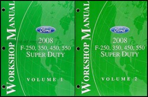 2008 Ford Super Duty F250550 Repair Shop Manual Original