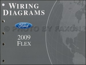 2009 Ford Flex Wiring Diagram Manual Original