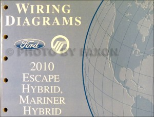 2010 Ford Escape and Mercury Mariner Wiring Diagram Manual