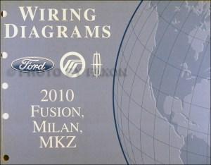 2010 Fusion Milan MKZ Wiring Diagram Manual Original
