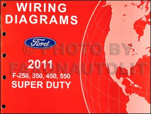 2011 Ford F250 thru 550 Super Duty Wiring Diagram Manual
