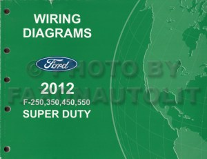 2012 Ford F250 thru 550 Super Duty Wiring Diagram Manual