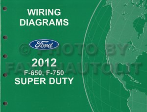 2012 Ford F650 and F750 Super Duty Truck Wiring Diagram