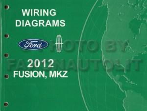 2012 Ford Fusion Lincoln MKZ Wiring Diagram Manual Original