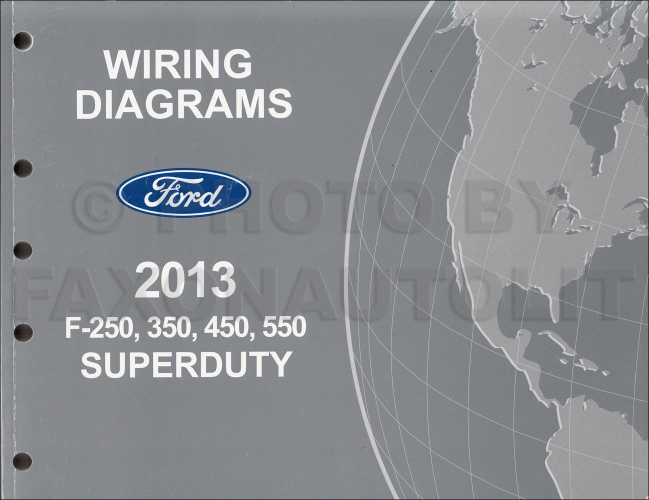 2013 Ford F250-F550 Super DutyTruck Wiring Diagram Manual