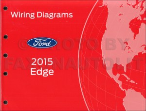 2015 Ford Edge Wiring Diagram Manual Original