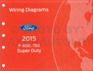 2015 Ford F650 and F750 Super Duty Truck Wiring Diagram