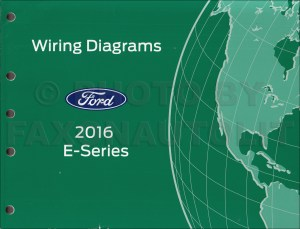 2016 Ford E350 and E450 Wiring Diagram Manual Original