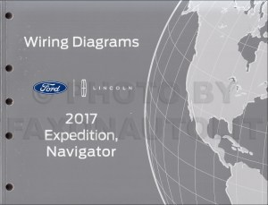 2017 Ford Expedition Lincoln Navigator Wiring Diagram Manual Original