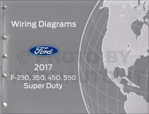 2017 Ford F250F550 Super DutyTruck Wiring Diagram Manual