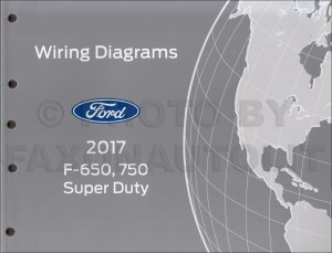 2017 Ford F650 and F750 Super Duty Truck Wiring Diagram