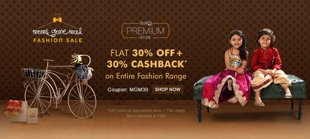 FirstCry PREMIUM STORE FLAT 30% OFF + 30% CASHBACK* on Entire Fashion Range