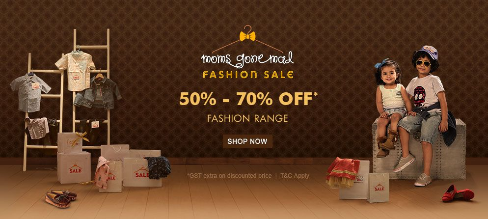 moms gone mad FASHION SALE 50% - 70% OFF* Fashion Range