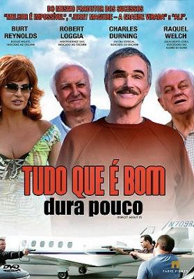 Poster do filme Tudo que é Bom Dura Pouco