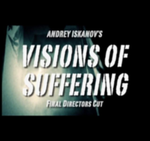 Poster do filme Visions of Suffering: Final Directors Cut