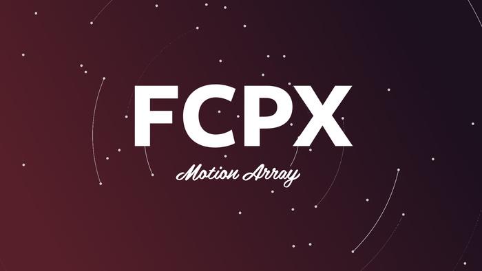 Motion Array Introduces Final Cut Pro X Templates