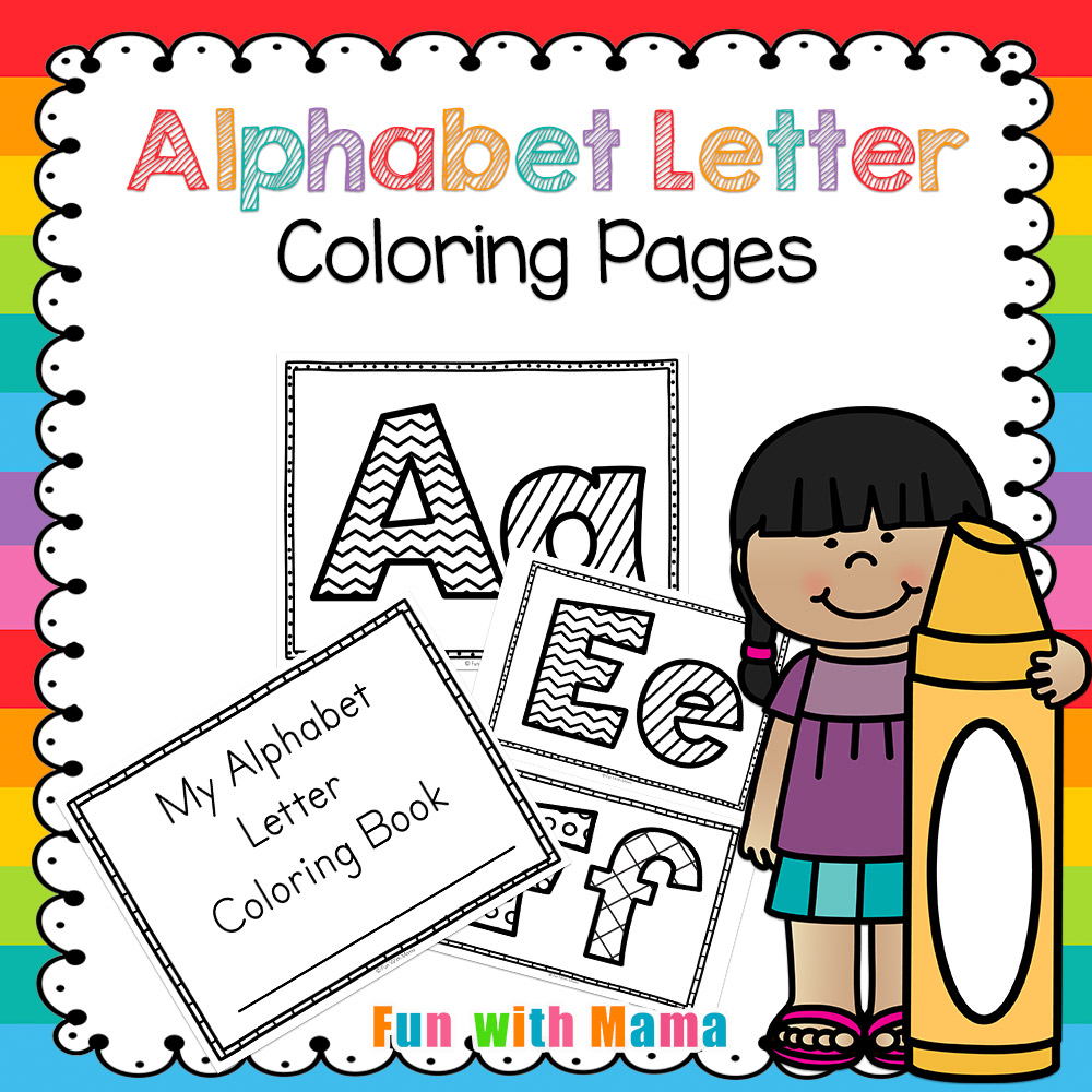 Alphabet Coloring Pages Fun With Mama
