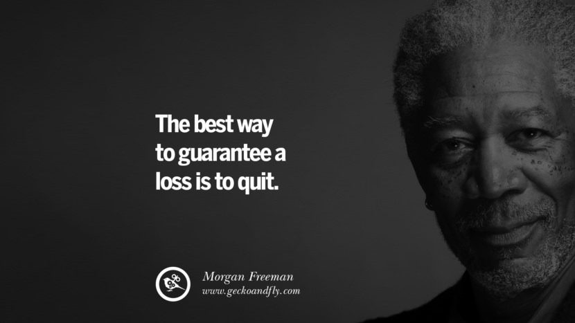 10 Morgan Freeman Quotes On Life Death Success And Struggle