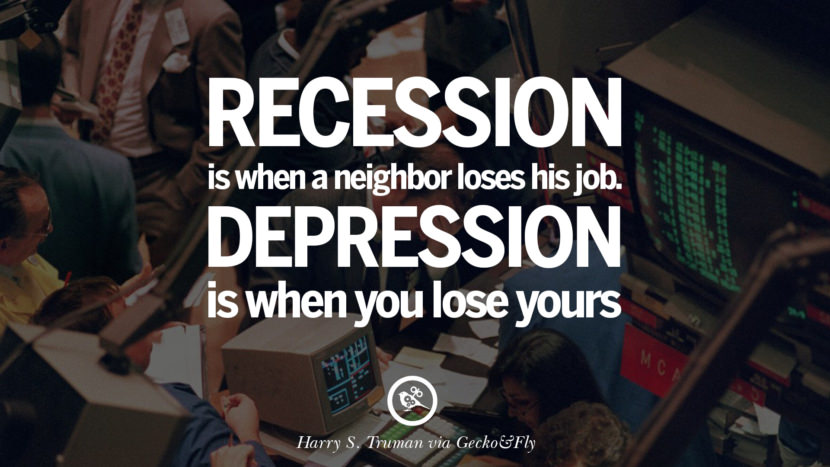 10 Great Quotes On The Global Economic Current Recession