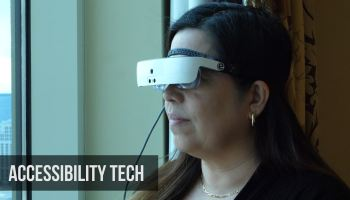 Glasses give sight to the legally blind, opening eyes to the broader potential of making tech accessible
