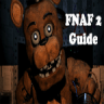 Five Nights at Freddy's 2 Guide