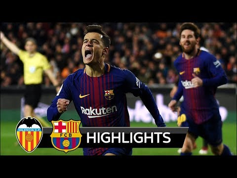 Image result for Valencia vs Barcelona 0-2 - All Goals & Extended Highlights - La Copa 08/02/2018 HD